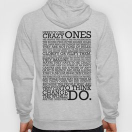 Here's To The Crazy Ones - Steve Jobs Hoody