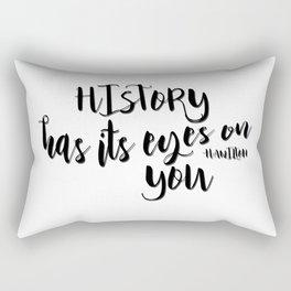 History has its eyes on you   Hamilton Rectangular Pillow