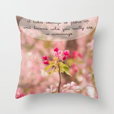 courage in growth - ee cummings Throw Pillow