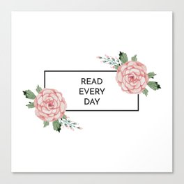Read Every Day Canvas Print