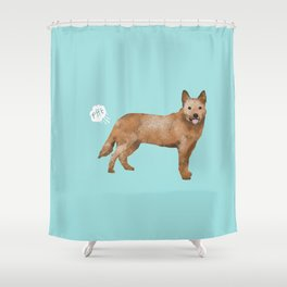 Australian Cattle Dog red heeler funny fart dog breed gifts Shower Curtain