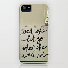 And She Let Go iPhone Case