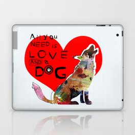 All You Need Is Love And A Dog by Michel Keck Laptop & iPad Skin