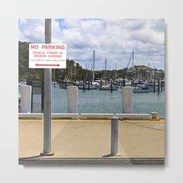 No parking at the harbor Metal Print