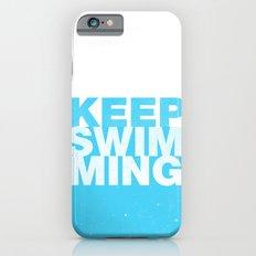 Keep Swimming iPhone 6s Slim Case
