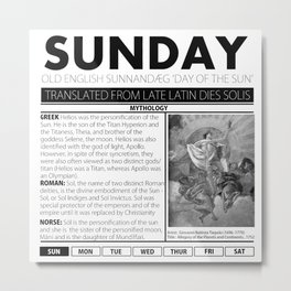 SUNDAY AND THE MYTH BEHIND IT Metal Print
