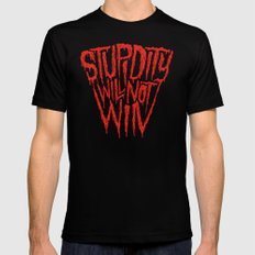 Stupidity Will Not Win MEDIUM Mens Fitted Tee Black