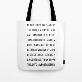 In This House We Dance In the Kitchen. Say Please and Thank You. Trust In God… Tote Bag