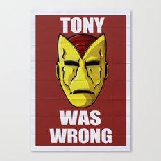 Tony Was Wrong Canvas Print