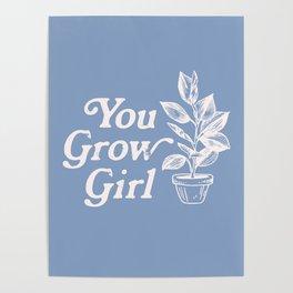 You Grow Girl Blue & Cream Poster