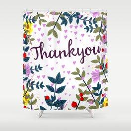 Thankyou Shower Curtain