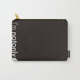 I'm notonlyARCH black Carry-All Pouch