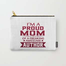 I'M A PROUD AUTHOR'S MOM Carry-All Pouch
