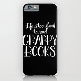 Crappy Books iPhone Case