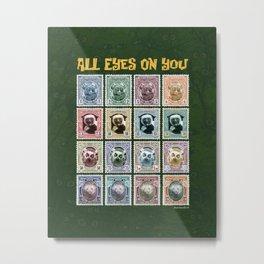 All Eyes On You Metal Print