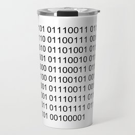 Using binary code is awsome! Travel Mug
