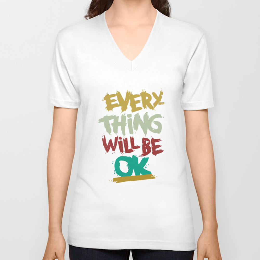 Every Thing Will Be Ok Unisex V-neck by Trison VNT8810705