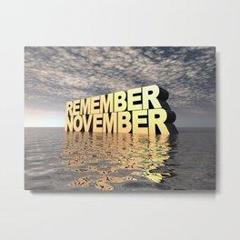 Remember November Metal Print