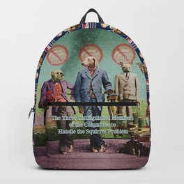 The Three Distinguished Members of the Committee to Handle the Squirrel Problem Backpack