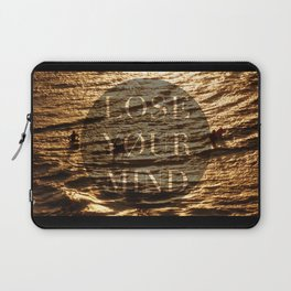 Lose.Your.Mind Laptop Sleeve