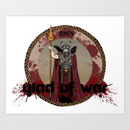 Glad of War Art Print