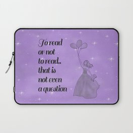 To Read or Not to Read Design Laptop Sleeve