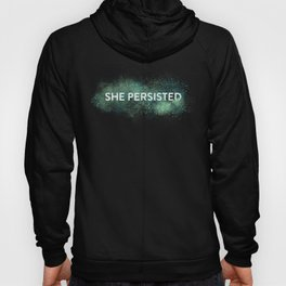 She Persisted - Turquoise Dust Hoody