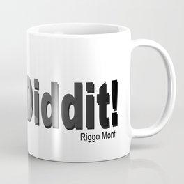 Riggo Monti Design #25 - Done Diddit! Coffee Mug