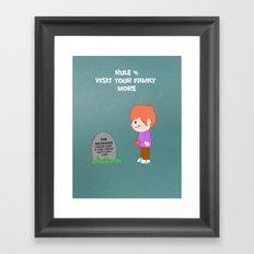 Rule 4: Visit your family more Framed Art Print