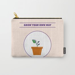 Grow Your Own Way Carry-All Pouch