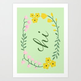 Hi with Yellow Pink Flowers Art Print
