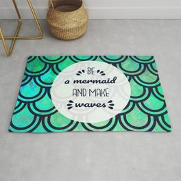 Be a Mermaid and Make Waves - Scale Pattern and Quote Rug