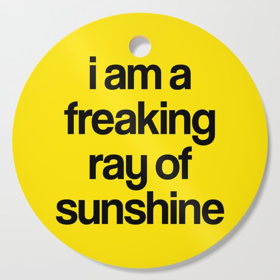i am a freaking ray of sunshine by creativeangel