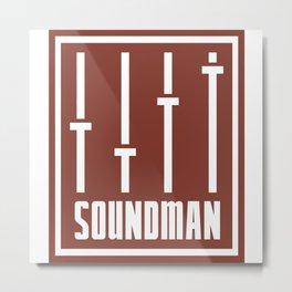 Soundman Metal Print