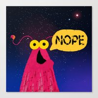 nope Canvas Prints featuring Nope by EclecticMayhem