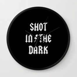 Shot in the dark, for rock and roll fans, rock clothing. Wall Clock