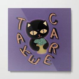 Take care from black cat Metal Print