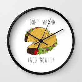 Let's Taco 'Bout It Wall Clock