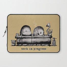 Work in progress Laptop Sleeve