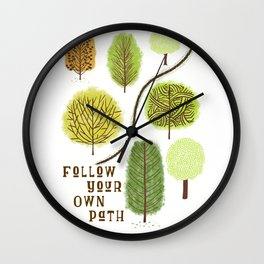 Follow Your Own Path Wall Clock