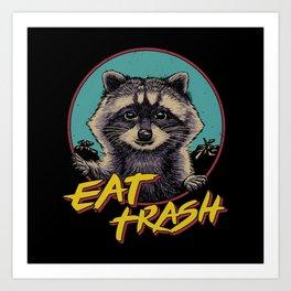 Eat Trash Art Print