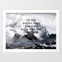 All the world's Great Journeys Motivational Tibetan Proverb With Panoramic View Of Everest Mountain Art Print