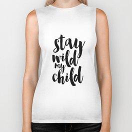 Stay Wild My Child, Kids Gift,Nursery Decor,Quote Prints,Typography Poster,Kids Room Decor Biker Tank
