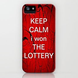 Keep Calm I Won The Lottery - phone cases for 6 - phone cases for 6s plus iPhone Case