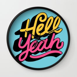 hell yeah 002 x typography Wall Clock