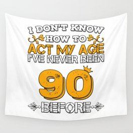 Birthday Present 90 Years Birthday Ninety Born 1928 Wall Tapestry