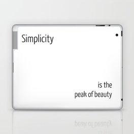 Simplicity is the peak of beauty Laptop & iPad Skin