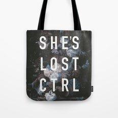She's Lost Control Tote Bag