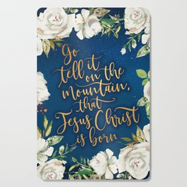 Go tell it on the mountain floral christmas Cutting Board