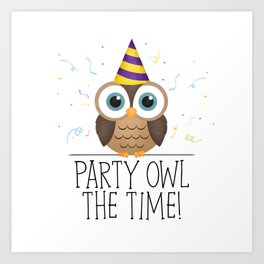 Party Owl The Time Art Print